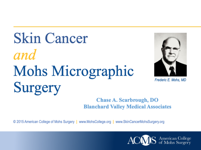 Skin Cancer and Mohs Micrographic Surgery