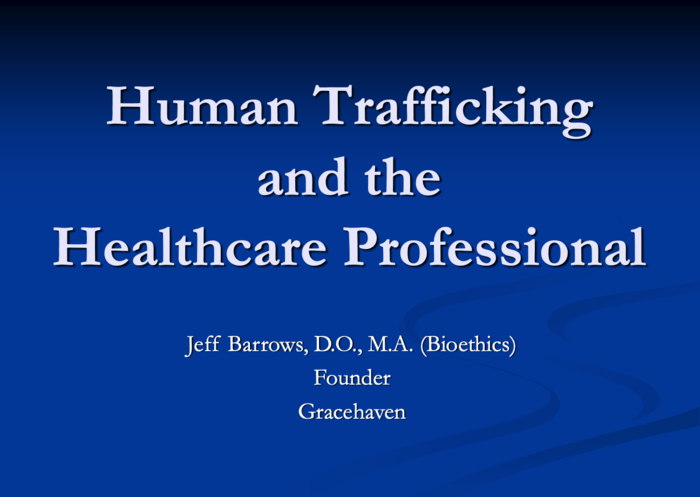 Human Trafficking and the Healthcare Professional