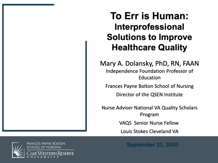 To Err is Human: Interprofessional Solutions to Improve Healthcare Quality