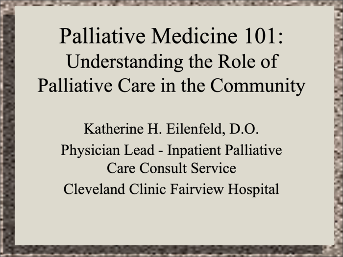 Palliative Medicine 101
