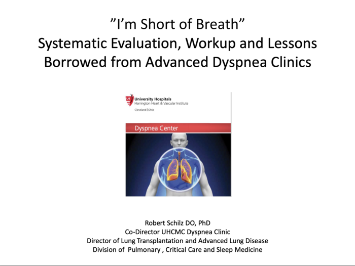 I'm Short of Breath: Systematic Evaluation, Workup and Lessons Borrowed from Advanced Dyspnea Clinics