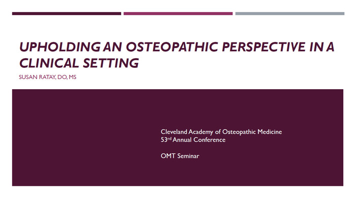 Upholding an Osteopathic Perspective in a Clinical Setting