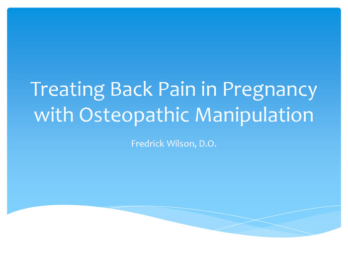 Treating Back Pain in Pregnancy with Osteopathic Manipulation