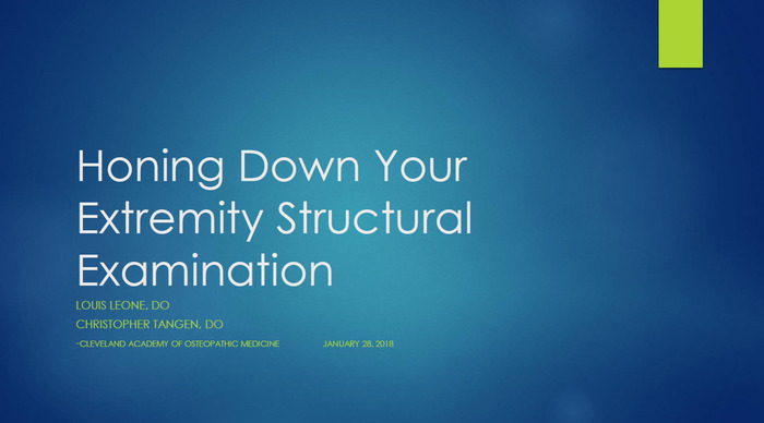 Honing Down Your Extremity Structural Examination