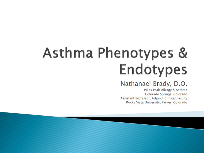 Asthma Phenotypes & Endotypes