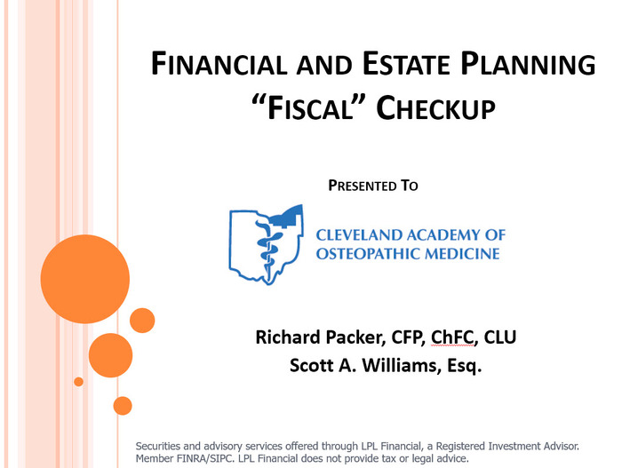 "Financial and Estate Planning ""Fiscal"" Checkup"