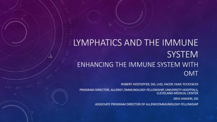 Lymphatics and the Immune System: Enhancing the Immune System with OMT