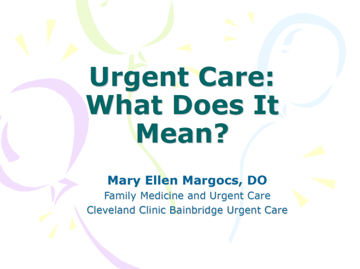 Urgent Care: What Does it Mean?