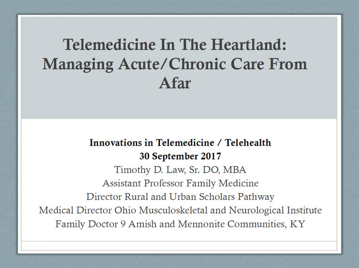 Telemedicine in The Heartland: Managing Acute/Chronic Care from Afar