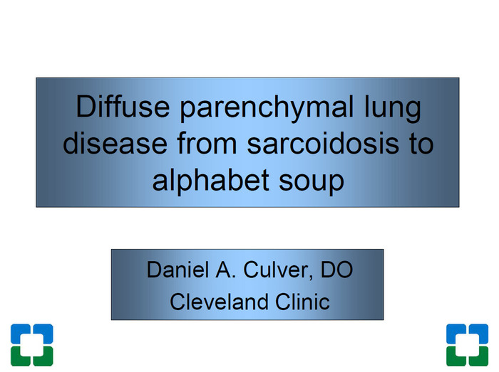 Diffuse Parenchymal Lung Disease from Sarcoidosis to Alphabet Soup
