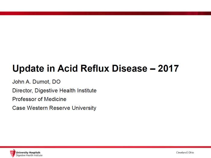 Update in Acid Reflux Disease – 2017
