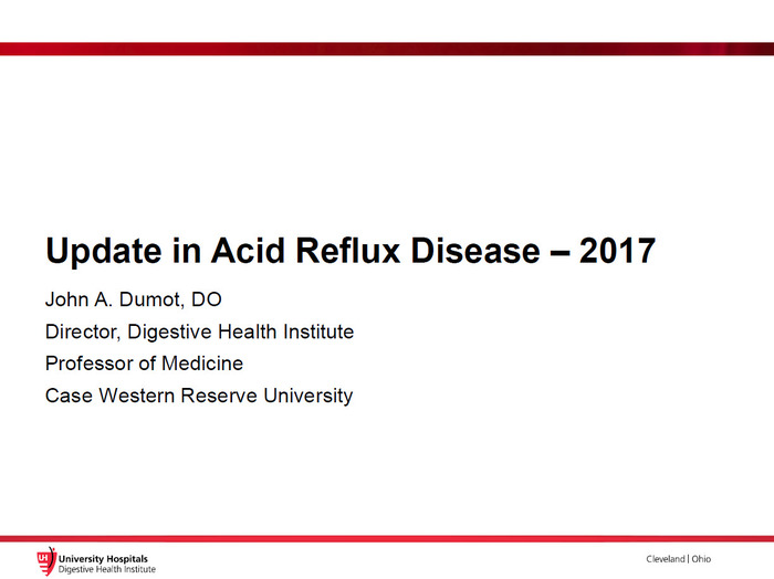Update in Acid Reflux Disease – 2017