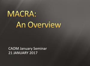 MACRA: An Overview