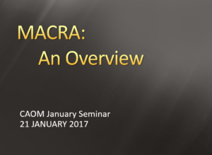 MACRA: An Overview