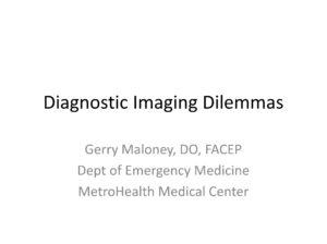 Diagnostic Imaging Dilemmas
