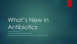 What's New in Antibiotics?