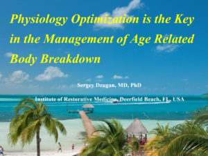 Physiology Optimization is the Key on the Management of Age Related Body Breakdown