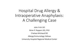 Hospital Drug Allergy & Intraoperative Anaphylaxis: A Challenging Case