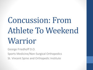 Concussion: From Athlete To Weekend Warrior