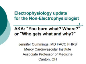Electrophysiology Update for The Non-Electrophysiologist