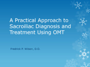 A Practical Approach to Sacroiliac Diagnosis and Treatment Using OMT