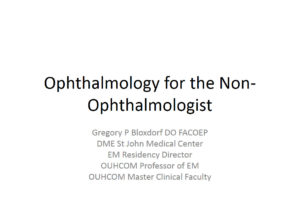 Ophthalmology for The Non-Ophthalmologist
