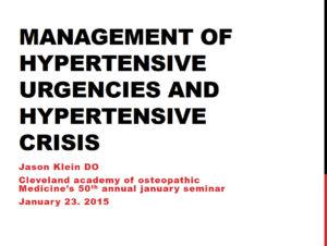 Management of Hypertensive Urgencies and Hypertensive Crisis