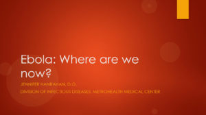 Ebola: Where Are We Now?