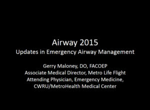 Airway 2015: Updates in Emergency Airway Management