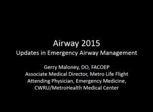 Airway 2015: Updates in Emergency Airway Management