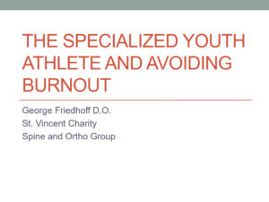The Specialized Youth Athlete and Avoiding Burnout
