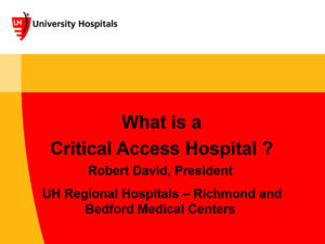 What is a Critical Access Hospital?