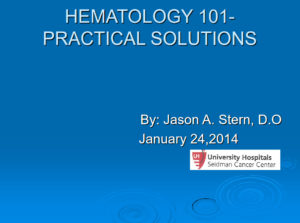 Hematology 101 – Practical Solutions