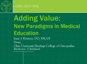 Adding Value: New Paradigms in Medical Education