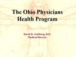 The Ohio Physicians Health Program