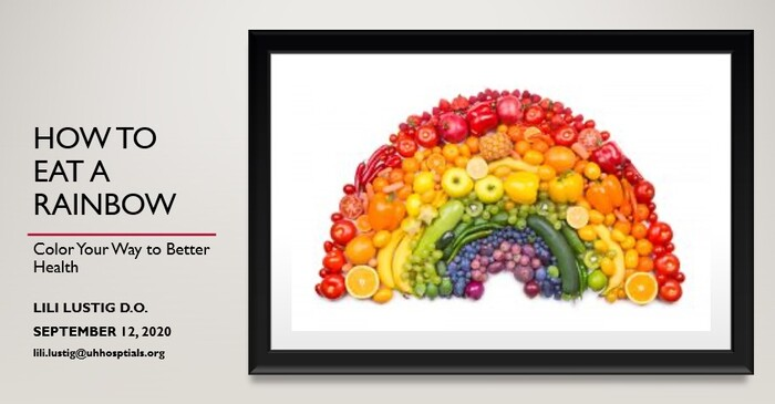 How To Eat a Rainbow : Color Your Way to Better Health