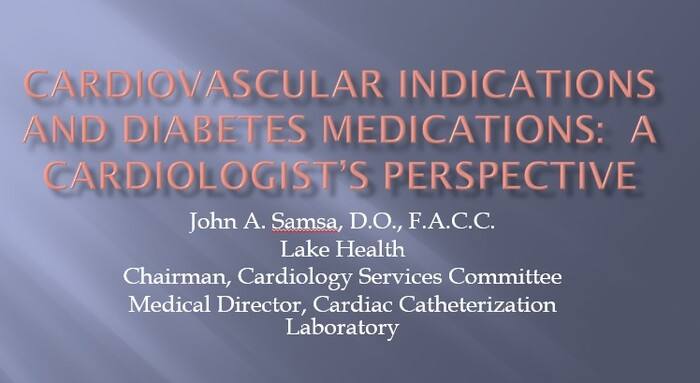 Cardiovascular Indications and Diabetes Medications: A Cardiologists Perspective
