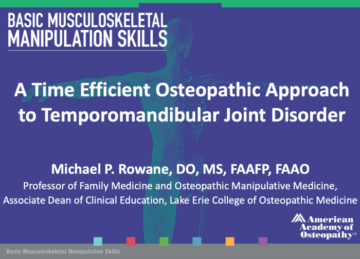A Time Efficient Osteopathic Approach to TMJD